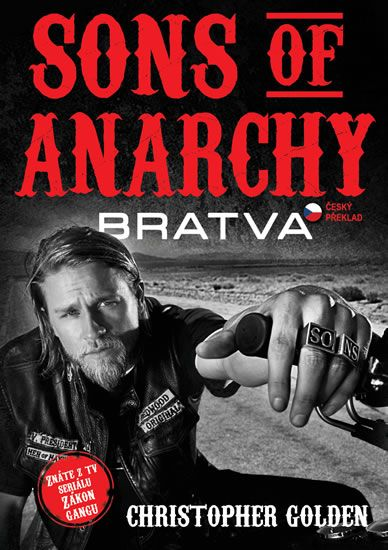 Golden Christopher: Sons of Anarchy - Bratva - Zákon gangu