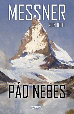 Messner Reinhold: Pád nebes