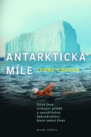 Coxová Lynne: Antarktická míle