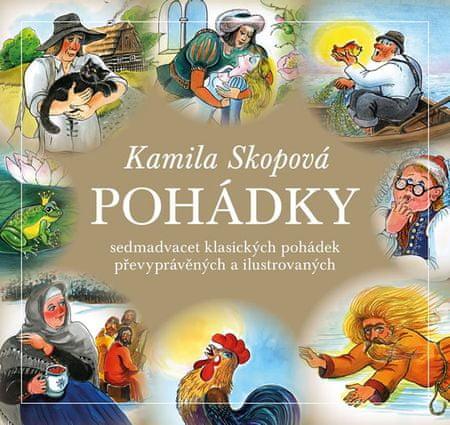 Skopová Kamila: Pohádky - Sedmadvacet klasických pohádek převyprávěných a ilustrovaných