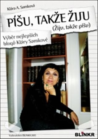 Samková Klára: Píšu, takže žiju