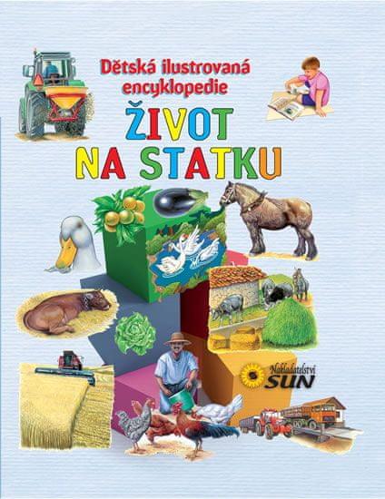 Život na statku - Dětská ilustrovaná encyklopedie