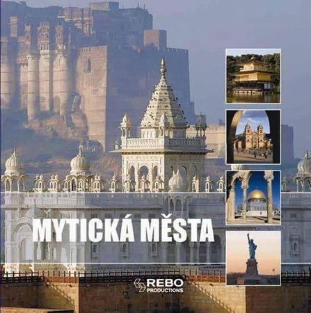 Mytická města - 1001 fotografií
