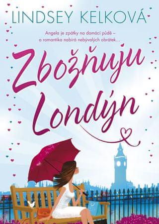 Kelková Lindsey: Zbožňuju Londýn