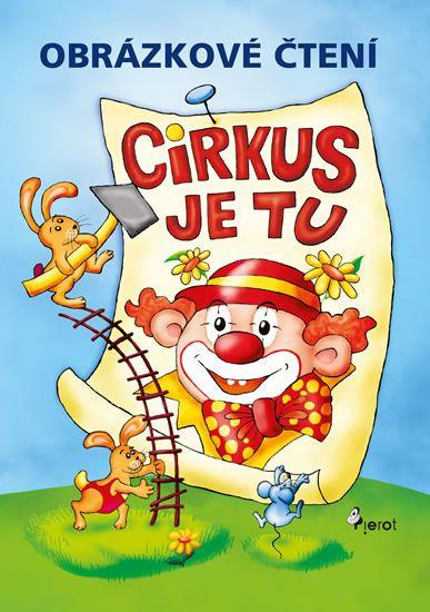 Šulc Petr: Obrázkové čtení Cirkus je tu
