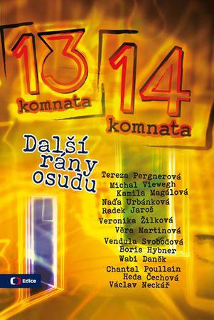Kubíková Blanka: Z  13. do 14. komnaty - Další rány osudu