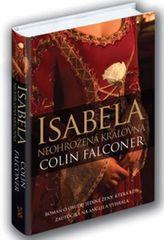Falconer Colin: Isabela - Neohrožená královna