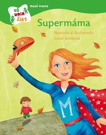 Sunková Lucie: Supermáma