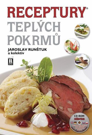 Runštuk a kolektiv Jaroslav: Receptury teplých pokrmů + CD