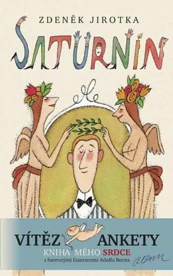 Jirotka Zdeněk: Saturnin - 11. vydání s ilustracemi Adolfa Borna