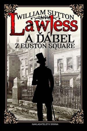 Sutton William: Lawless a ďábel z Euston Square