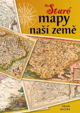 Kučera Zdeněk: Staré mapy naší země