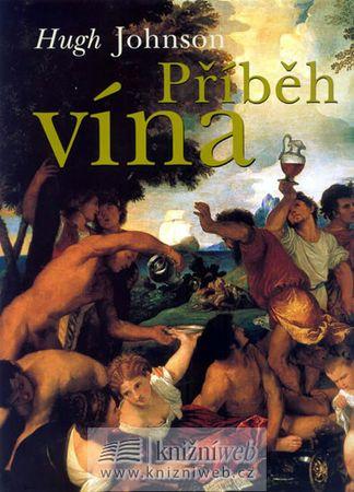 Johnson Hugh: Příběh vína