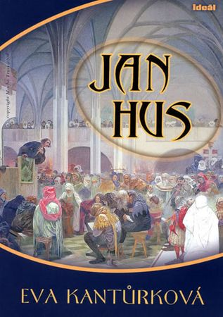 Kantůrková Eva: Jan Hus