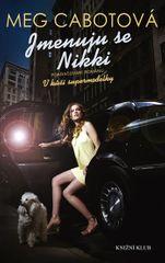 Cabotová Meg: Supermodelka 2: Jmenuju se Nikki