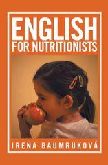 Baumruková Irena: English for nutritionists (Angličtina pro nutriční terapeuty)