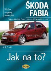 Etzold Hans-Rudiger Dr.: Škoda Fabia 11/99 - 12/07 - Jak na to? 75. - 4. vydání