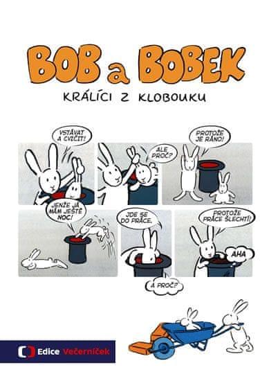 Jiránek Vladimír: Bob a Bobek - Králíci z klobouku