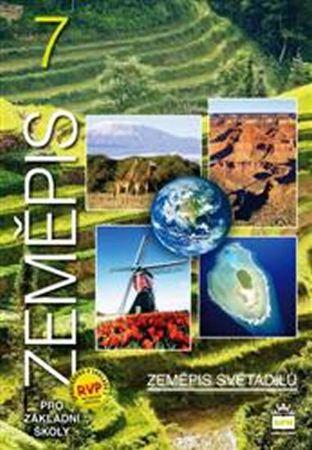 Demek a kolektiv Jaromír: Zeměpis 7 pro základní školy - Zeměpis světadílů
