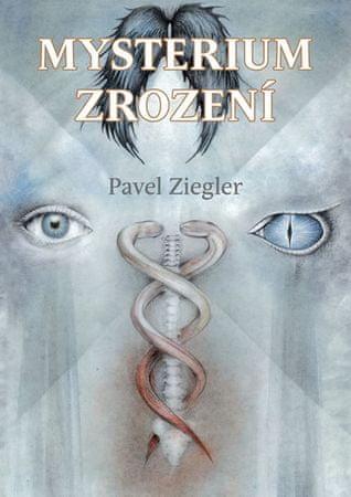 Ziegler Pavel: Mysterium zrození