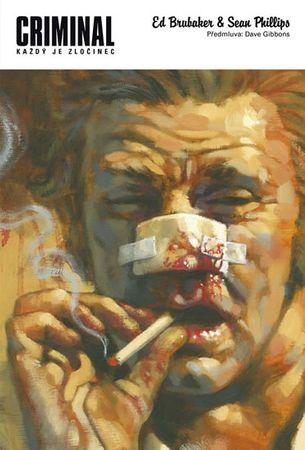 Brubaker Ed, Phillips Sean,: Criminal 1 - Každý je zločinec