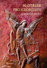 Fropo Jean-Régis: 90 otázek pro exorcistu
