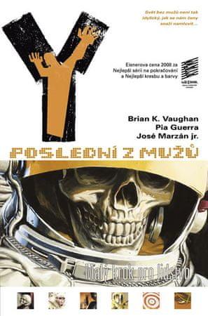 Vaughan Brian K.: Y: Poslední z mužů 3 - Malý krok pro lidstvo