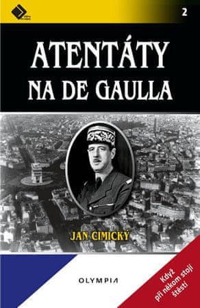 Cimický Jan: Atentáty na De Gaulla