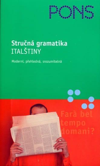 Arbia Maria Teresa: Stručná gramatika italštiny - moderní,přehledná,srozumitelná