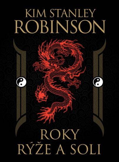 Robinson Stanley Kim: Roky rýže a soli