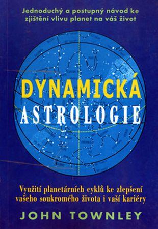 Townley John: Dynamická astrologie