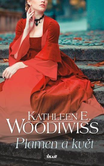 Woodiwiss Kathleen E.: Plamen a květ