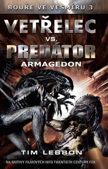 Lebbon Tim: Vetřelec vs. Predátor - Armagedon