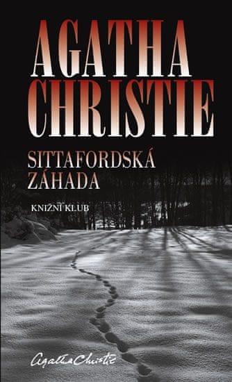 Christie Agatha: Sittafordská záhada