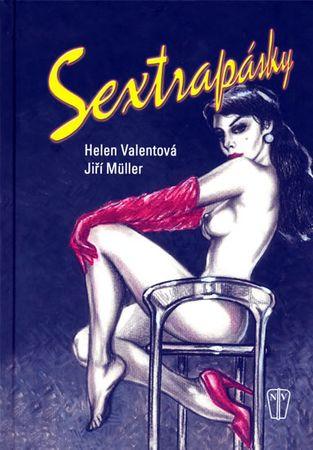 Valentová Helen, Müller Jiří: Sextrapásky