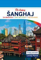 Šanghaj do kapsy - Lonely Planet