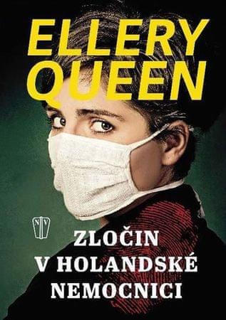 Queen Ellery: Zločin v holandské nemocnici