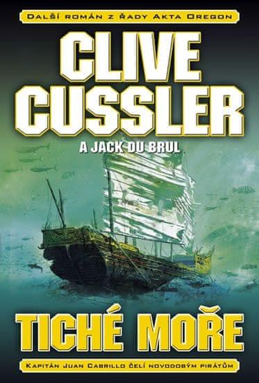 Cussler Clive, Du Brul Jack: Tiché moře