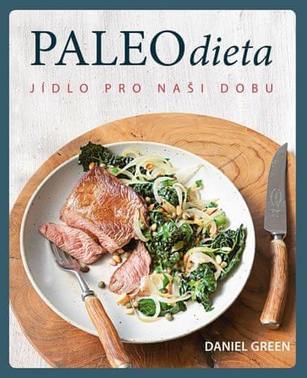 Green Daniel: Paleo dieta - Jídlo pro naší dobu