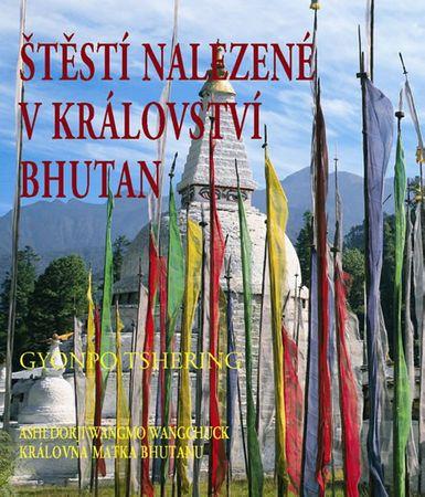 Tshering Gyonpo: Štěstí nalezené v království Bhutan