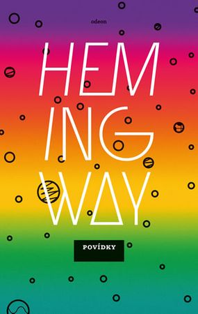 Hemingway Ernest: Povídky