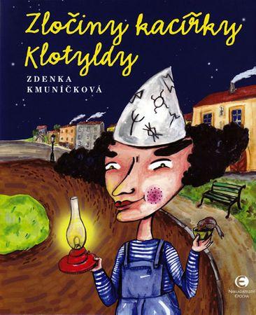 Kmuníčková Zdenka: Zločiny kacířky Klotyldy