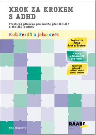 Kendíková Jitka, PhDr.: Krok za krokem s ADHD
