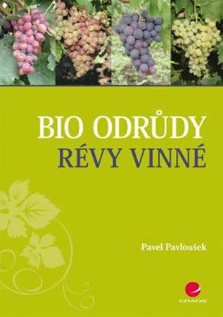 Pavloušek Pavel: Bio odrůdy révy vinné