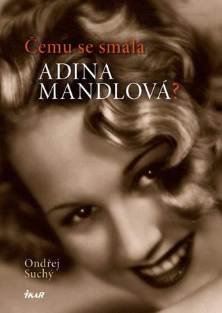 Suchý Ondřej: Čemu se smála Adina Mandlová?