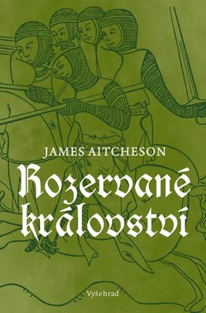 Aitcheson James: Rozervané království