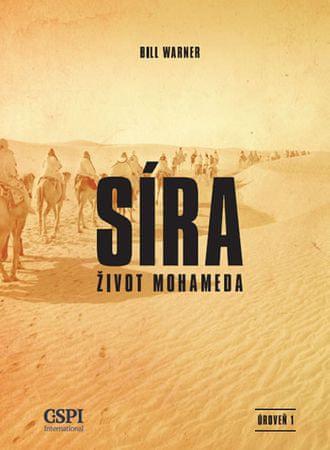 Warner Bill: Síra - Život Mohameda