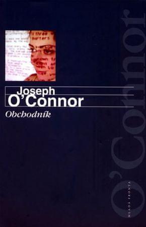 O´Connor Joseph: Obchodník