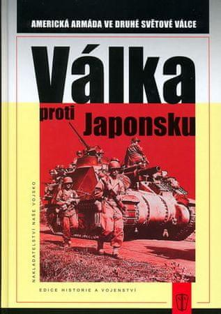 Greenfield Roberts Kent: Válka proti Japonsku