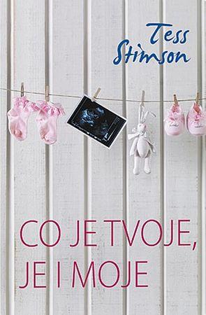 Stimsonová Tess: Co je tvoje, je i moje